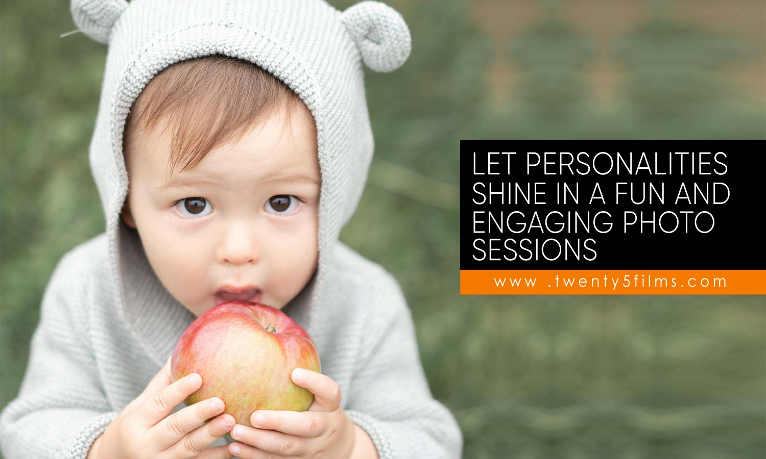 Let personalities shine in a fun and engaging photo sessions