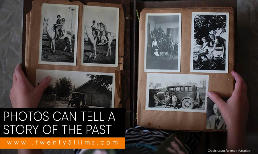 Photos can tell a story of the past