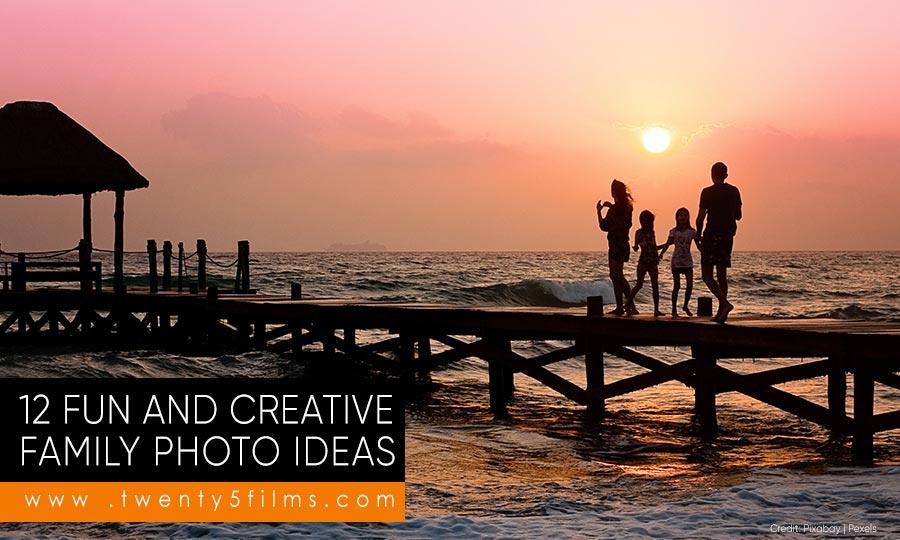 12 Fun and Creative Family Photo Ideas