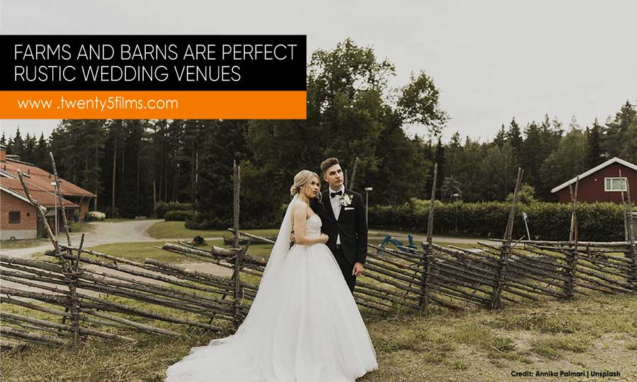 Farms and barns are perfect rustic wedding venues